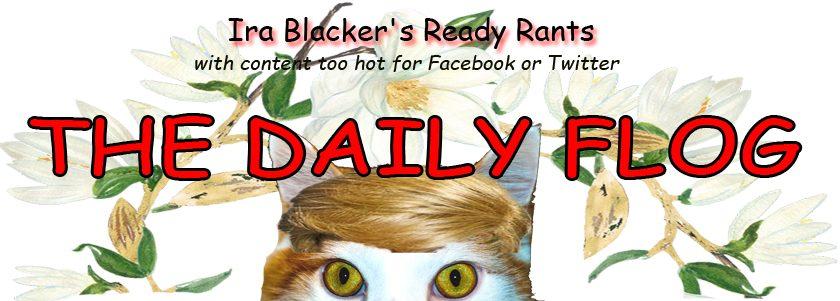 Ira Blacker's Ready Rants