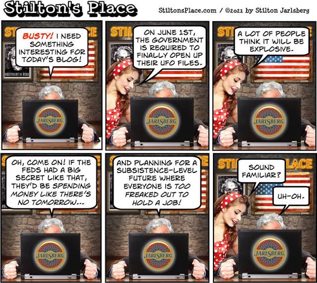 stilton's place, stilton, political, humor, conservative, cartoons, jokes, hope n' change, June 1, UFO, Report, Aliens, preparation, Biden, secret,  Childhood's End